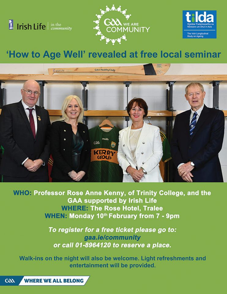 """How to Age Well"" free seminar comes to Kerry on Monday February 10th by Professor Rose Anne Kenny, a world-renowned authority in healthy ageing and Principal Investigator of TILDA"